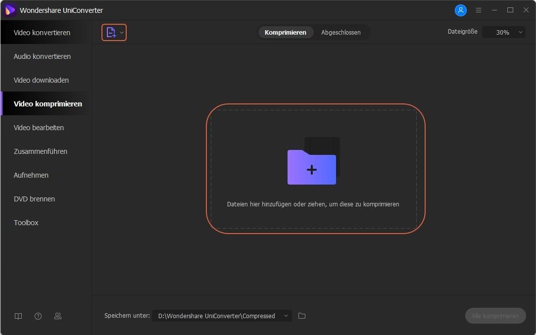 Videogröße reduzieren - Schritt 2: Videos zur Komprimierung hinzufügen
