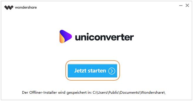 Wondershare UniConverter installieren - Wondershare UniConverter 13 starten